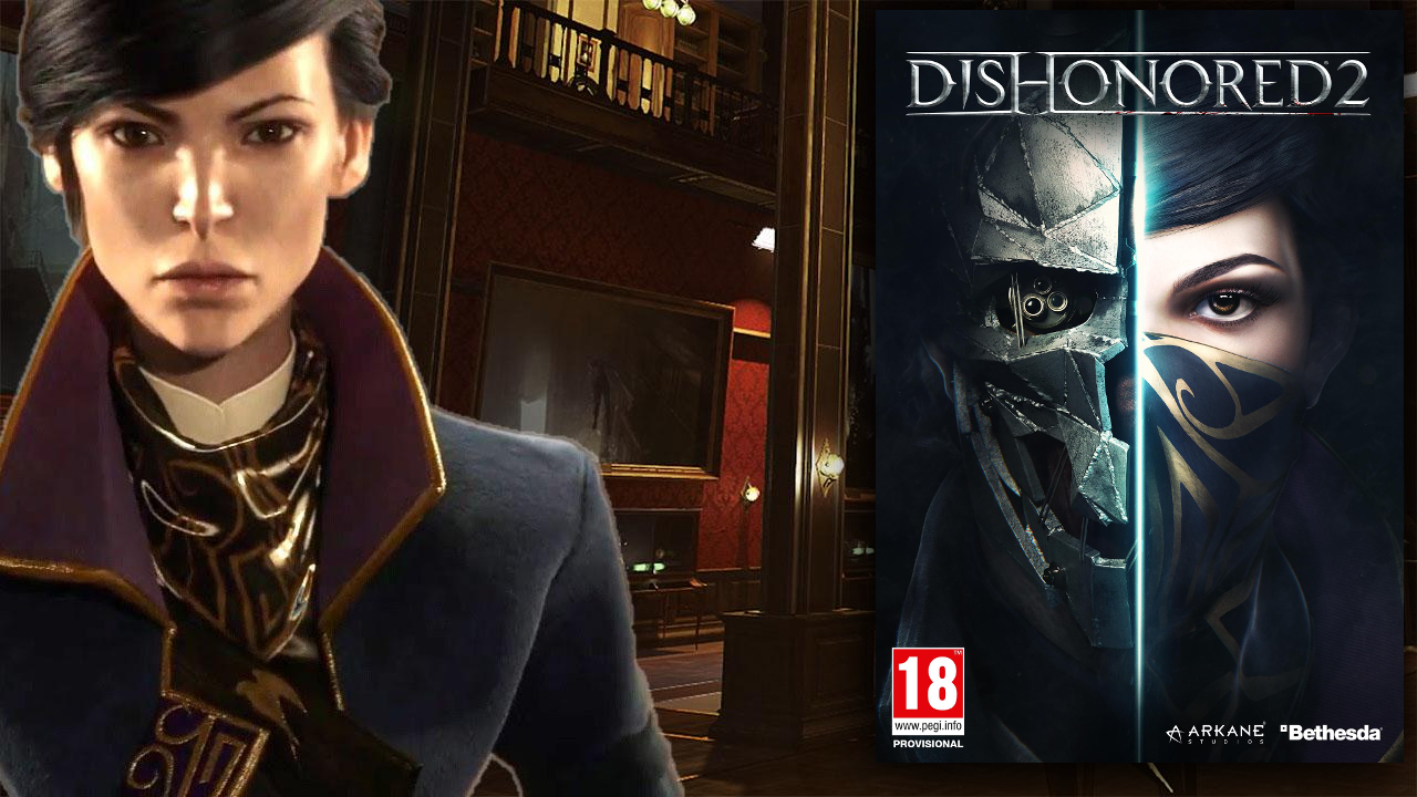 Featured Image for Parents' Guide to Dishonored 2 (PEGI 18)