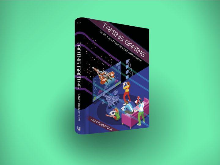 Taming Gaming book for parents
